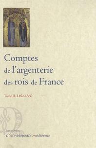 Comptes de largenterie des rois de France - Tome 2, 1352-1360.pdf
