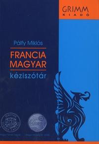 Palfy Miklos - Dictionnaire français-hongrois.