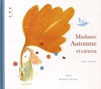 Palina et Baptistine Mésange - Madame Automne et caetera - Poésies de saisons.