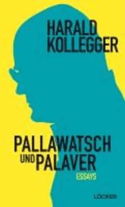 Pallawasch und Palaver - Essays, edition pen Bd. 12.