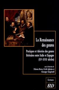 La Renaissance des genres - Pratiques et théories des genres littéraires entre Italie et Espagne (XVe-XVIIe siècles).pdf