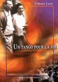 Paloma León - Un tango pour la vie - De l'Espagne au Limousin.