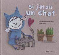 Livres audio gratuits avec téléchargement mp3 Si j'étais un chat 9788498714180  (French Edition) par Paloma Sanchez Ibarzabal, Anna Llenas