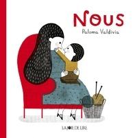 Paloma Valdivia - Nous.