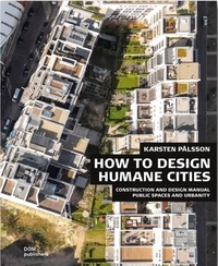 Palsson Karsten - How to design humane cities.