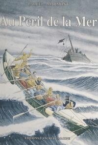 Paluel-Marmont et Lucien Lacaze - Au péril de la mer.