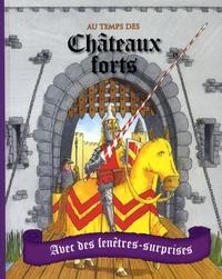 Pam Beasant et Mike Phillips - Au temps des Châteaux forts.