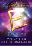 Pam Grout et Colette Baron-Reid - L'oracle de E - 52 cartes oracle pour réaliser vos rêves.