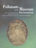 Pamela B. Hatchfield - Pollutants in the museum environment.