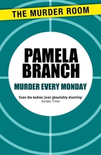 Pamela Branch - Murder Every Monday.
