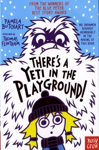 Pamela Butchart - There's a Yeti in The Playground!.