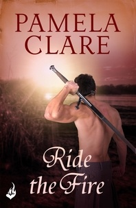 Pamela Clare - Ride The Fire.