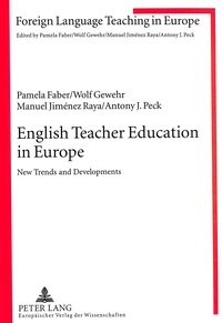 Pamela Faber et Manuel Jiménez raya - English Teacher Education in Europe - New Trends and Developments.