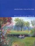 Pamela-J Hinds et Sara Kiesler - Distributed Work.