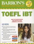 Pamela-J Sharpe - Barron's TOEFL IBT - Internet-Based Test. 1 Cédérom + 2 CD audio
