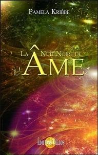 Pamela Kribbe - La nuit noire de l'âme.