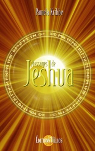 Messages de Jeshua - Pamela Kribbe - 9782880633899 - 14,99 €