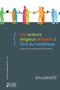Pamela Millet-mouity et Frédérick Madore - Émulations n° 24 : Les acteurs religieux africains à l'ère du numérique.