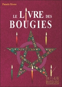 Pamela Moore - Le Livre des Bougies - Rituels de bougies de grâce - Cierge de pouvoir - Chandelles astrales - Veilleuses.