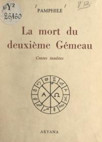 Pamphile - La mort du deuxième Gémeau - Contes insolites.