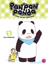 Sato Horokura - Pan'Pan Panda, une vie en douceur T02.
