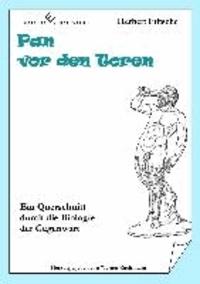 Pan vor den Toren - Ein Querschnitt durch die Biologie der Gegenwart.