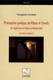 Panagiotis Christias - Philosophie poétique de Ritsos et Cavafy - Un regard sur la Grèce contemporaine.