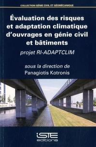 Panagiotis Kotronis - Evaluation des risques et adaptation climatique d'ouvrages en génie civil et bâtiments - Projet RI-ADAPTCLIM.
