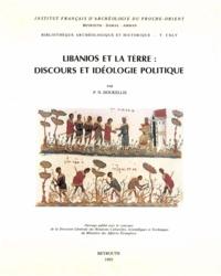 Panagiotis N. Doukellis - Libanios et la terre : discours et idéologie politique.