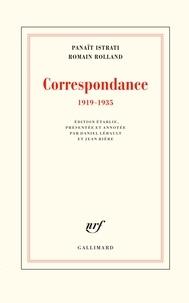 Panaït Istrati et Romain Rolland - Correspondance - 1919-1935.