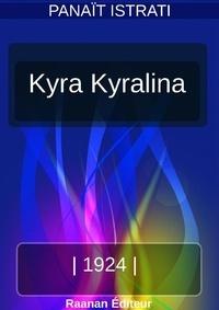 Panaït Istrati - Kyra Kyralina.