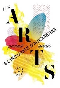 Panaït Istrati - Les arts et l'humanité d'aujourd'hui.