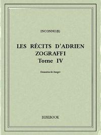 Panaït Istrati - Les récits d'Adrien Zograffi IV.