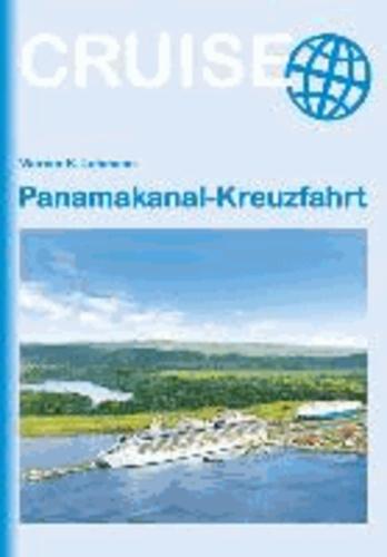 Panamakanal Kreuzfahrt.