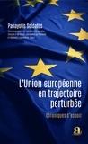 Panayotis Soldatos - L'Union européenne en trajectoire perturbée - Chroniques d'espoir.