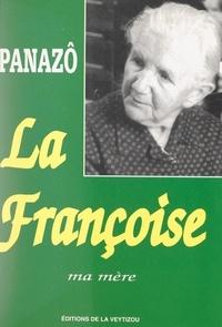Panazô - La Françoise, ma mère.