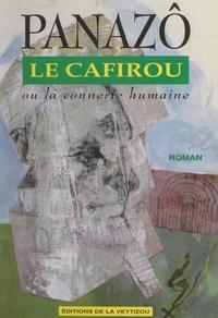 Panazô - Le Cafirou - Ou La connerie humaine.