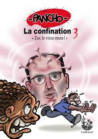 Pancho - La confination Saison 3 - Zut, le virus mute !.