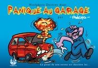 Pancho - Panique au garage : les aventures de Nicéphore Destroy.