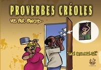 "Pancho - Proverbes créoles - Volume 6, ""Gadé paka brilé zié""."