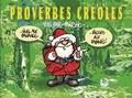 """Pancho - Proverbes créoles - Volume 1, """"Noël aux bananes... Pâques aux rabanes !""""."""