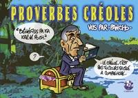 Proverbes créoles - Volume 3, Bénéfiss pa ka krévé poch... Le créole cest pas toujours facile à comprendre.pdf