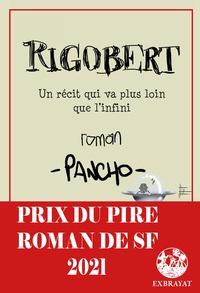 Pancho - Rigobert - Un récit qui va plus loin que l'infini.