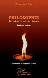 Téléchargement gratuit de livres électroniques pdf gratuitement Philosophie Terminales scientifiques  - Etude de notions in French PDB par Pancrace Aka 9782343186276