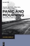 Panic and Mourning - The Cultural Work of Trauma.