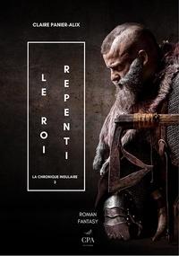 Panier-alix Claire - La chronique insulaire 3 : Le roi repenti - La chronique insulaire, 4 2020.