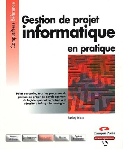 Pankaj Jalote - Gestion de projet informatique en pratique.