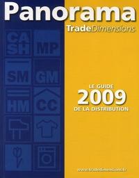 Panorama TradeDimensions - Panorama TradeDimensions - Le guide 2009 de la distribution.