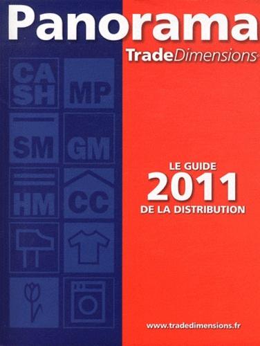 Panorama TradeDimensions - Panorama TradeDimensions - Le guide 2011 de la distribution. 1 Cédérom