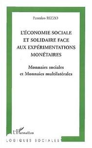 Pantaleo Rizzo - L'économie sociale et solidaire face aux expérimentations monétaires - Monnaies sociales et monnaies multilatérales.